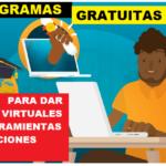 5 Programas  Gratuitas para dar clases virtuales 2020